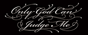 LUCKY ROUND TATTOOのOnly God Can Judge Meのタトゥーデザイン